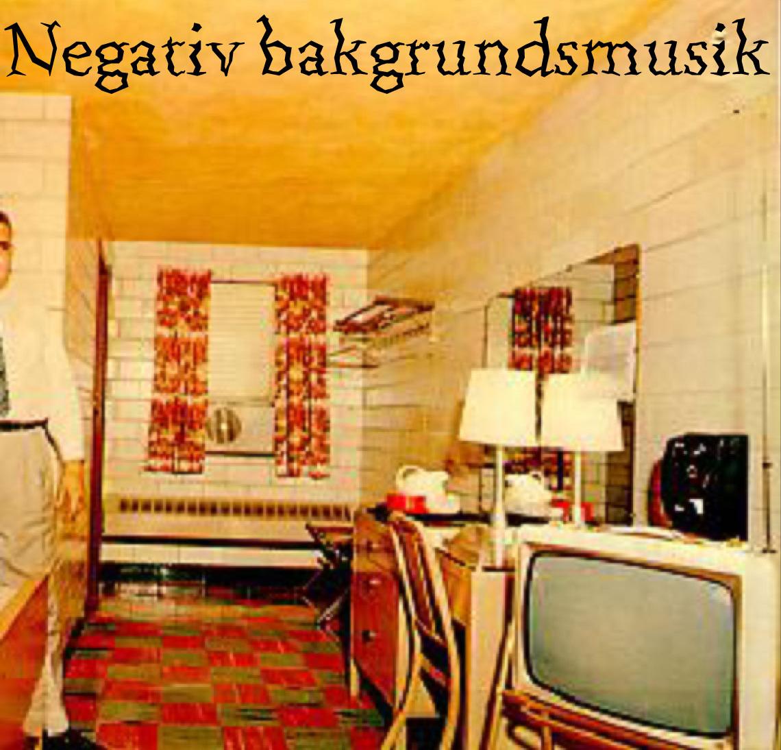 Negativ bakgrundmusik